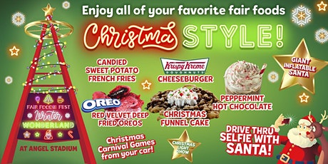 "FREE ""Winter Wonderland"" Fair Foodie Fest @ Angel Stadium tickets"