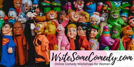 How to Create, Write & Perform Comedy Characters - Women's Workshop tickets