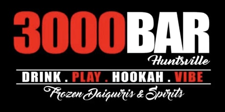 3000 Bar Huntsville VIP Experience tickets