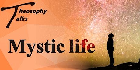 Mystic Life - Online Theosophy Talks tickets