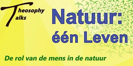 De rol van de mens in de natuur | Online Theosophy Talks tickets