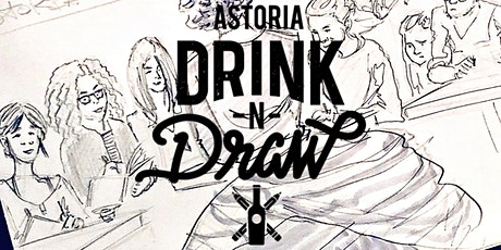 Tuesday 12/8  Astoria Drink N' Draw Online tickets