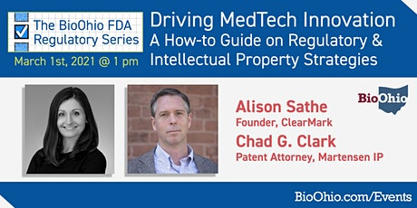 Driving MedTech Innovation: A How-to Guide on Regulatory & IP Strategies tickets
