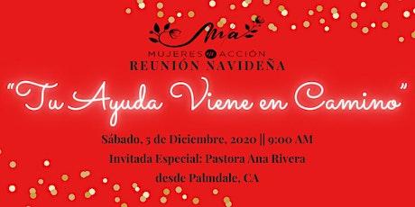 Mujeres En Acción    Reunion Navideña    Diciembre 5, 2020 tickets