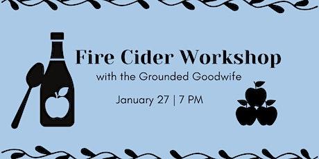 Fire Cider Workshop tickets