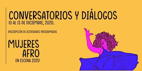 Mujeres Afro en Escena: Conversatorios y Diálogos tickets