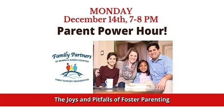 Parent Power Hour- The Joys and Pitfalls of Foster Parenting tickets
