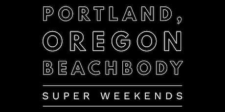 Portland Beachbody Super Saturday tickets