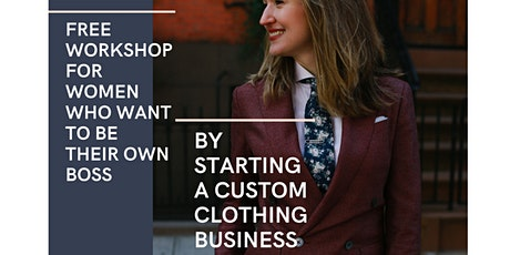 Getting started in the custom clothing business tickets