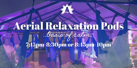 7.15pm-8.30pm Aerial Relaxation Pods… with live ambient music! tickets
