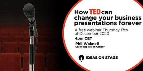 How TED can change your business presentations forever - Free Webinar tickets