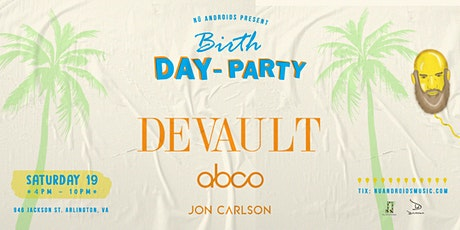 A Birth - Day Party Affair feat. Devault tickets