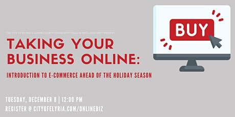 Taking Your Business Online: Introduction to E-Commerce for Holiday Season tickets