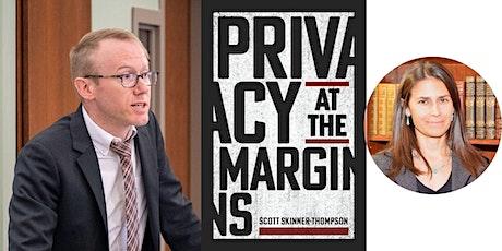 "Scott Skinner-Thompson -- ""Privacy at the Margins,"" with Kristen Carpenter tickets"