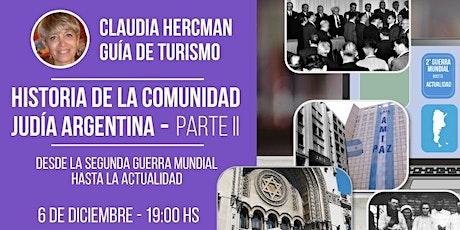 LA HISTORIA DE LA COMUNIDAD JUDÍA ARGENTINA - Parte 2 entradas