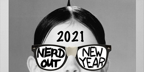 Nerd Out New Year tickets