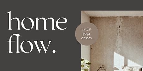 Home Flow - Yoga Classes. tickets