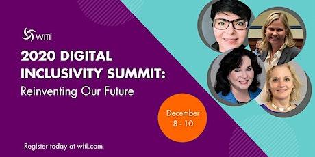 WITI's 2020 Digital Inclusivity Summit: Reinventing Our Future tickets