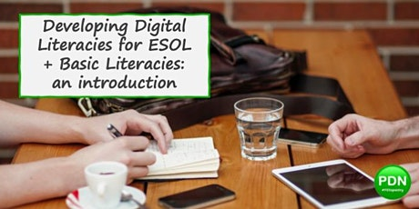 Developing digital literacies for ESOL + basic literacies: an intro! tickets