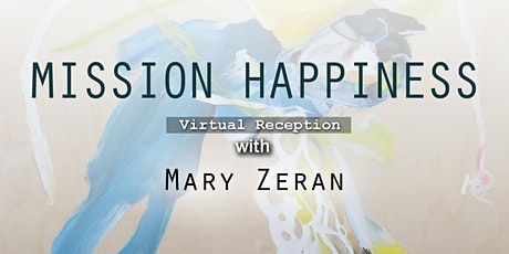 "Virtual Reception with Mary Zeran for ""Mission Happiness"" tickets"