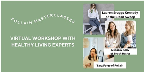 Virtual Workshop with Clean Living Experts tickets