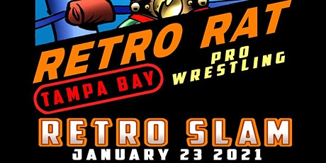 RetroSlam presented by Tampa Bay Pro Wrestling and Retro Rat Toys & Comics tickets