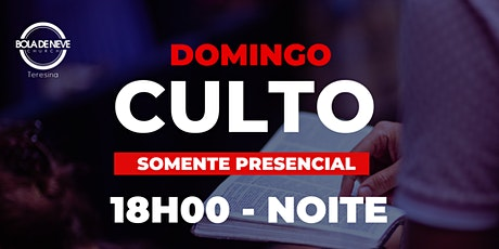 Culto Presencial - Domingo - NOITE -06.12.2020 ingressos