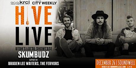 HIVE LIVE ft Skumbudz & Friends tickets