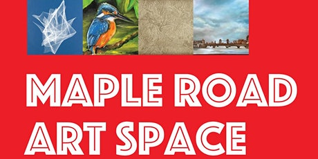 Open Studios at Maple Road Art Space tickets
