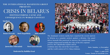 Crisis in Belarus: Distinguishing Cause and Consequence in World Context tickets