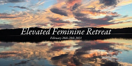 Elevated Feminine Retreat tickets
