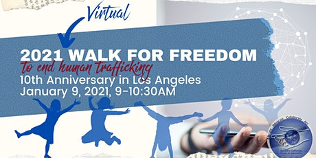 2021 Virtual Walk for Freedom: 10th Anniversary in L.A. tickets