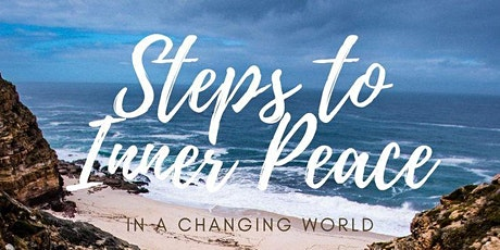 Steps to Inner Peace December 10th tickets