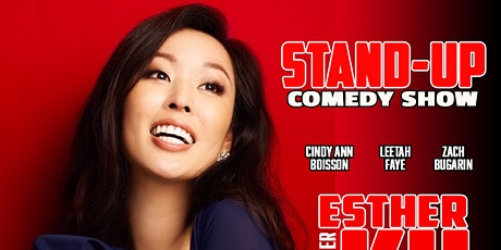 Stand-Up Comedy Show with Esther Ku 7:30pm tickets