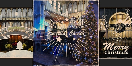 Christmas Eve @ Riverside Church at Park & King | 5 & 7 p.m. tickets