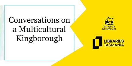 Conversations on a Multicultural Kingborough @ Kingborough Hub tickets