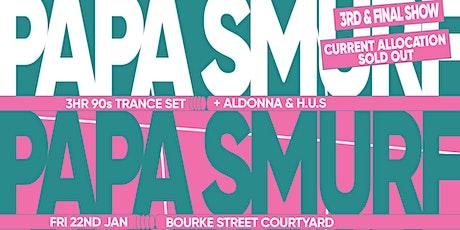 Novel Pres. Papa Smurf (3hr 90s Trance Set) - 3rd Show tickets