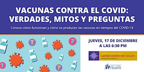 Vacunas contra el COVID: Verdades, mitos y preguntas entradas