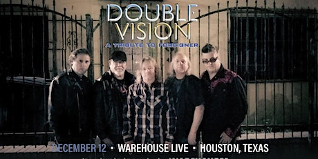 DOUBLE VISION (TRIBUTE TO FOREIGNER) tickets