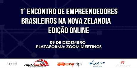 1° Encontro de Empreendedores Brasileiros na Nova Zelândia - Edição Online ingressos