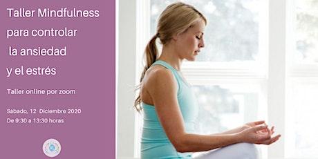 Taller Mindfulness para controlar la ansiedad y el estrés entradas