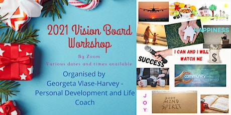 Life Coach led 2021 Vision Board Workshop tickets