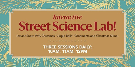 Interactive Street Science Lab - Christmas Slime! tickets