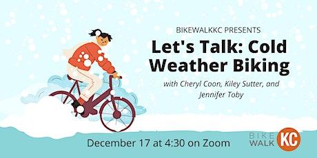 Let's Talk: Cold Weather Biking tickets