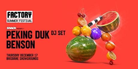 Peking Duk [Brisbane] Second Show | Factory Summer Festival tickets
