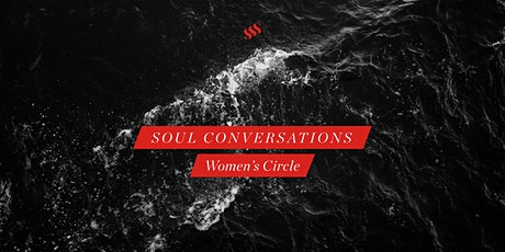 Soul Conversations Women's Circle tickets