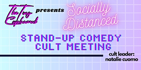 "A Socially Distanced Stand-Up Comedy ""Cult Meeting"" By Natalie Cuomo tickets"