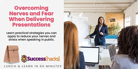 Lunch & Learn Training: Overcoming Fear When Delivering Presentations tickets