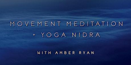Movement Meditation + Yoga Nidra tickets