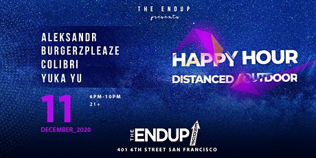 The EndUp Socially Distanced Outdoor Dining Happy Hour tickets